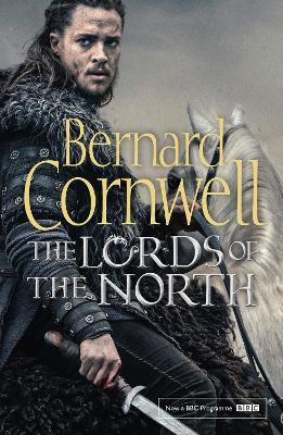 The Lords of the North - Cornwell, Bernard
