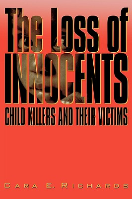 The Loss of Innocents - Richards, Cara E