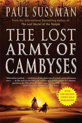 The Lost Army of Cambyses - Sussman, Paul