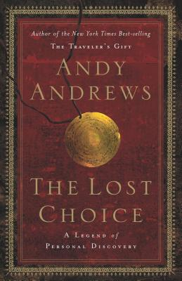 The Lost Choice - Andrews, Andy