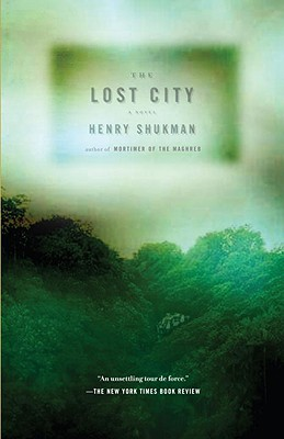 The Lost City - Shukman, Henry