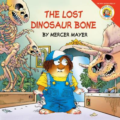 The Lost Dinosaur Bone - Mayer, Mercer