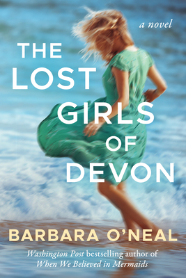 The Lost Girls of Devon - O'Neal, Barbara