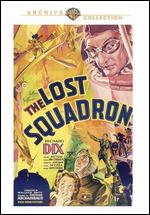 The Lost Squadron - George Archainbaud