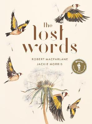 The Lost Words - Morris, Jackie, and Macfarlane, Robert