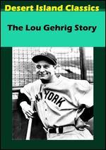 The Lou Gehrig Story - Allen Reisner
