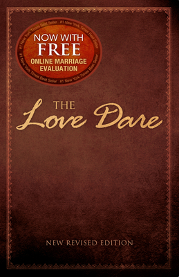 The Love Dare: New Revised Edition - Kendrick, Alex, and Kendrick, Stephen