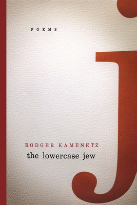 The Lowercase Jew - Kamenetz, Rodger