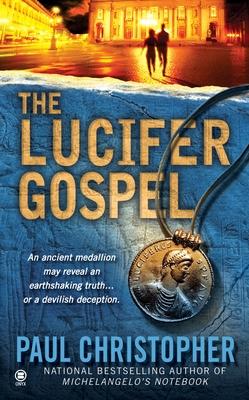 The Lucifer Gospel - Christopher, Paul