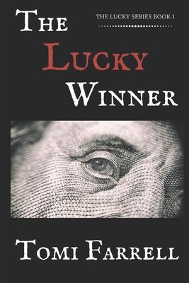 The Lucky Winner - Farrell, Tomi