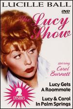 The Lucy Show: Lucy Gets A Roommate/Lucy & Carol in Palm Springs