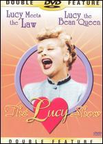 The Lucy Show: Lucy Meets the Law/Lucy the Bean Queen