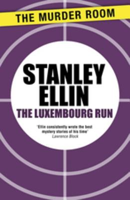 The Luxembourg Run - Ellin, Stanley