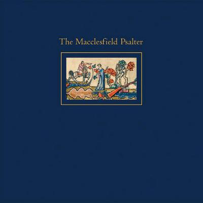 The Macclesfield Psalter - Panayotova, Stella (Editor)