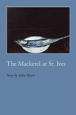 The Mackerel at St. Ives - Brown, Arthur