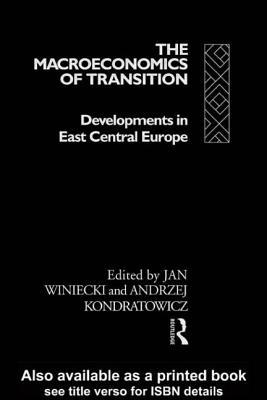 The Macroeconomics of Transition - Winiecki, Jan