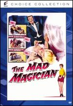 The Mad Magician - John Brahm