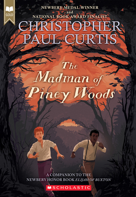 The Madman of Piney Woods (Scholastic Gold) - Curtis, Christopher Paul