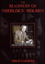 The Madness of Sherlock Holmes -