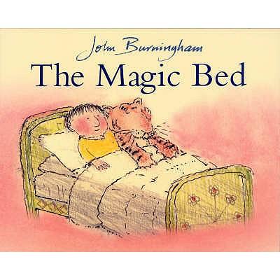 The Magic Bed - Burningham, John
