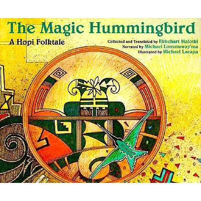 The Magic Hummingbird: A Hopi Folktale - Malotki, Ekkehart (Translated by), and Lomatuway'ma, Michael (Narrator)