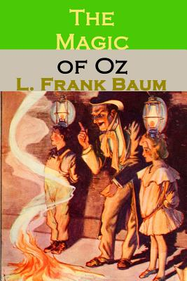 The Magic of Oz - Baum, L Frank