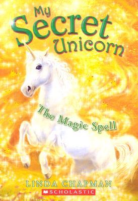 The Magic Spell - Chapman, Linda, RN, PhD