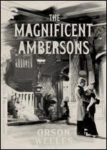 The Magnificent Ambersons [Criterion Collection]