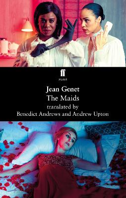 The Maids - Andrews, Benedict (Translated by), and Upton, Andrew (Translated by)
