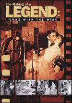 The Making of a Legend: Gone with the Wind - David Hinton