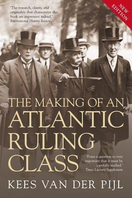The Making of an Atlantic Ruling Class - Van Der Pijl, Kees