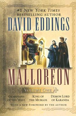 The Malloreon Volume One: Guardians of the West King of the Murgos Demon Lord of Karanda #1 New York Times Bestselling Author; With a New Foreword by the Author - Eddings, David