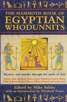 The Mammoth Book of Egyptian Whodunnits - Ashley, Mike