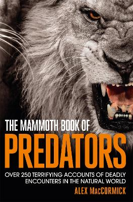 The Mammoth Book of Predators - MacCormick, Alex