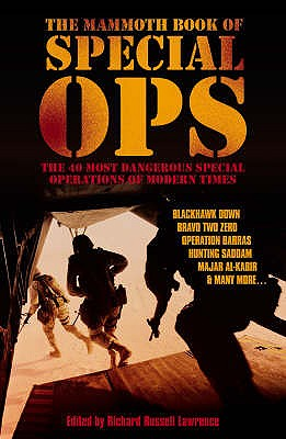 The Mammoth Book of Special Ops - Lawrence, Richard Russell (Editor)