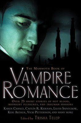 The Mammoth Book of Vampire Romance - Telep, Tricia