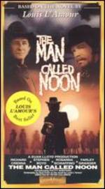 The Man Called Noon [Blu-ray]