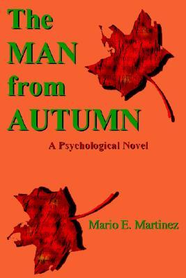 The Man from Autumn - Martinez, Mario
