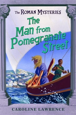 The Man from Pomegranate Street - Lawrence, Caroline