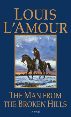 The Man from the Broken Hills - L'Amour, Louis