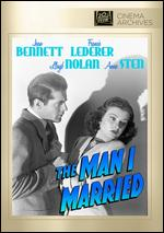 The Man I Married - Irving Pichel