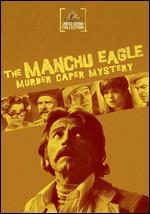 The Manchu Eagle Murder Caper Mystery - Dean Hargrove