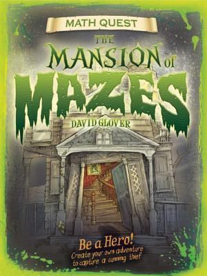 The Mansion of Mazes - Glover, David