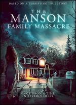 The Manson Family Massacre