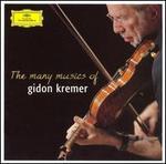 The Many Musics of Gidon Kremer