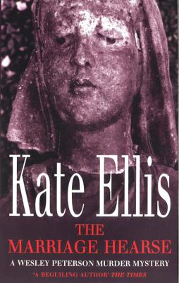 The Marriage Hearse - Ellis, Kate