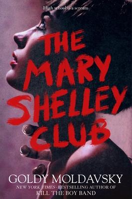 The Mary Shelley Club - Moldavsky, Goldy