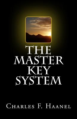 The Master Key System - Haanel, Charles F