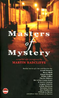 The Masters of Mystery: Vintage British Detective and Crime Stories - Radcliffe, Martin (Editor)