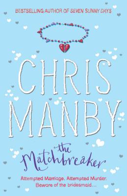 The Matchbreaker - Manby, Chrissie